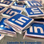 Linkedin for Companies: A Ten Step Guide