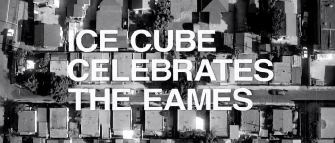 Rapper Ice Cube on Charles and Ray Eames