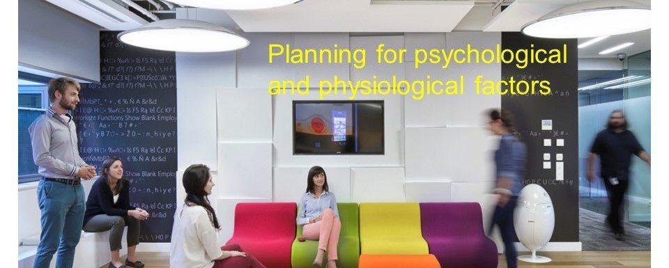 Psychological & Physiological Factors in Office Design #SensoryWorkshop